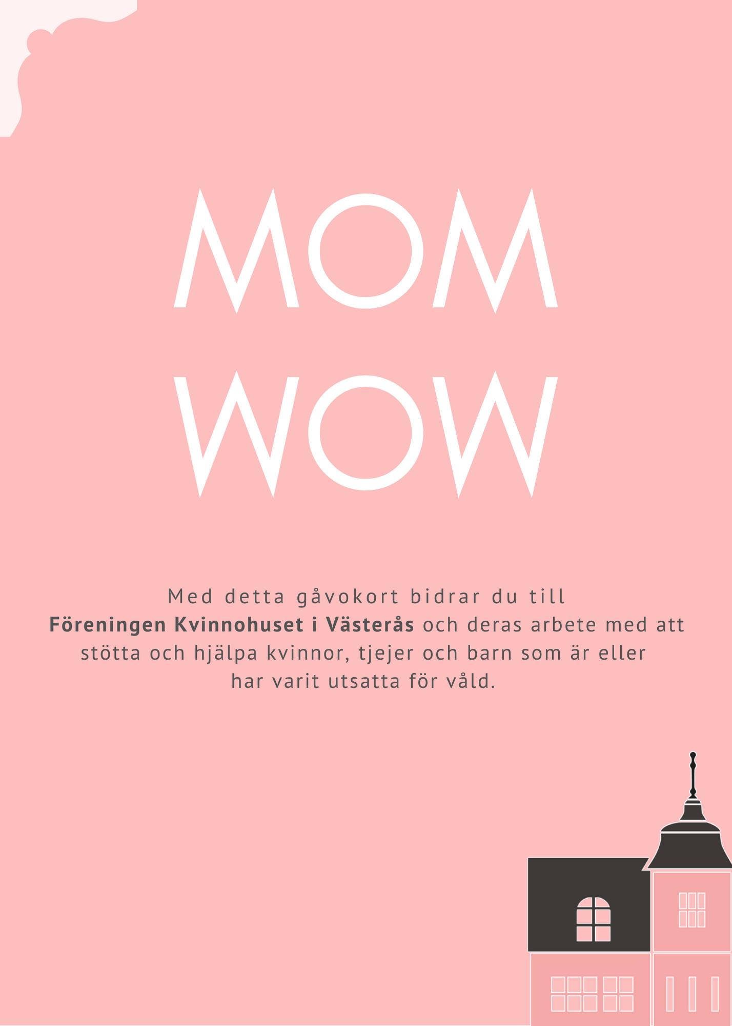 Gåvokort - MOM WOW